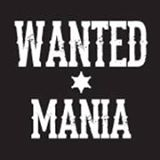 Wanted Mania